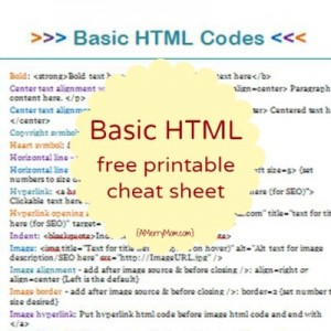 Basic HTML for bloggers with printable HTML cheat sheet