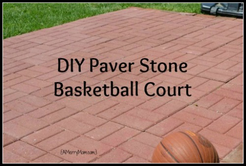 DIY paver stone backyard basketball court - AMerryMom.com