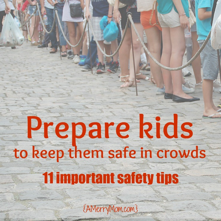 Child safety in crowds: Prepare kids to keep them safe | AMerryMom.com