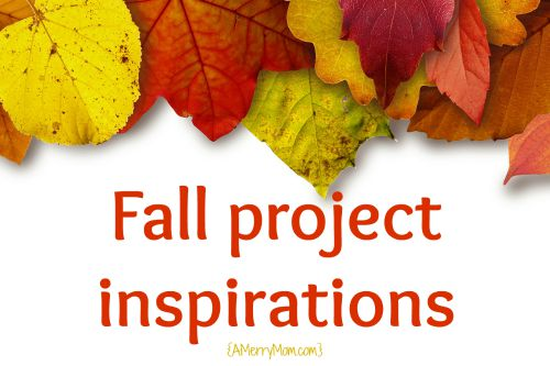 fall project inspirations 2015 - AMerryMom.com